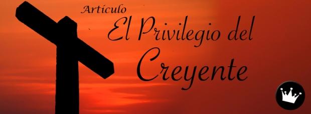 el-privilegio-del-creyente